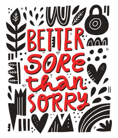 Better sore than sorry lettering Illusztráció