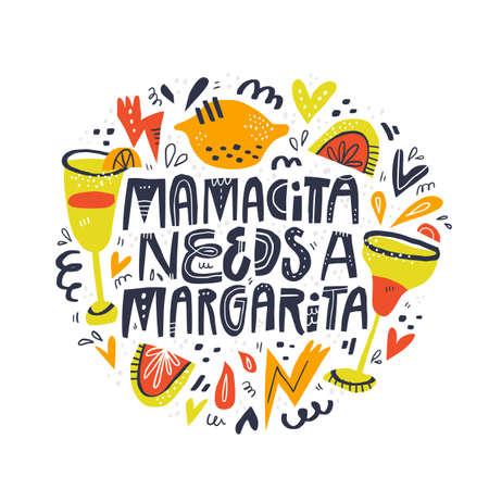Mamacita needs margarita lettering in Ilustração