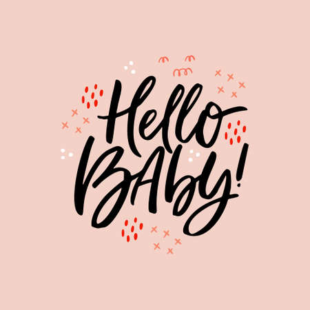Hello baby freehand black ink message. Baby arrival celebration party handwritten phrase. Newborn, firstborn kid greetings calligraphy with doodle sketch. Postcard, banner brush stroke lettering Illustration
