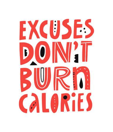 Motivational fitness slogan hand drawn Illustration