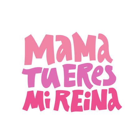 Mama tu eres mi reina Vectores