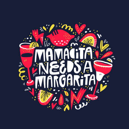 Mamacita needs margarita hand drawn lettering in frame. Difficult motherhood quote with spanish slang word vector illustration. Abstract round border doodle drawing with maternity slogan
