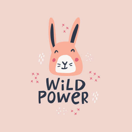Wild power decorative hand drawn vector lettering. Freedom slogan with cute bunny face scandinavian style illustration. Funny tshirt print, banner design element. Creative saying with kawaii rabbit