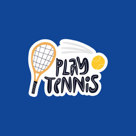 Play tennis, training hand drawn vector lettering. Motivational phrase and sports equipment flat illustration with typography. Tennis racket and ball doodle drawing isolated on blue background Ilustrace