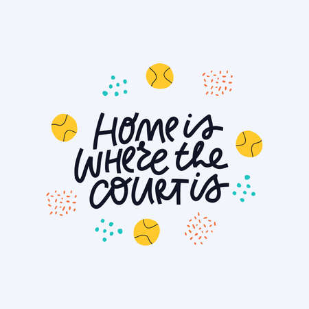 Home is where court is vector calligraphy. Tennis balls flat illustration with typography. Sports quote handwritten lettering, sports facilities doodle drawing isolated on blue background