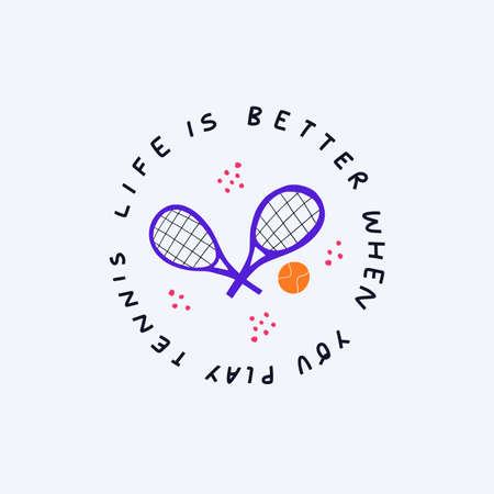Life is better when you play tennis flat illustration. Sports equipment doodle drawing with typography. Tennis facilities and handwritten positive phrase inscription isolated on white background