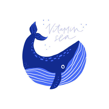Cute whale flat vector illustration with text. Funny ocean animal hand drawn cartoon character with lettering on white background. Vitamin sea phrase with adorable sealife for t shirt print design