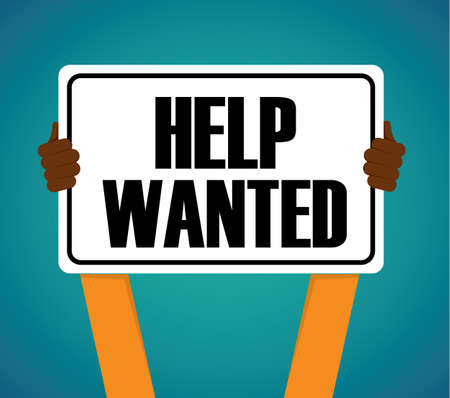 man holding sign: Help Wanted: Hands Holding Help Wanted Sign - Vector Flat - Man Holding Sign