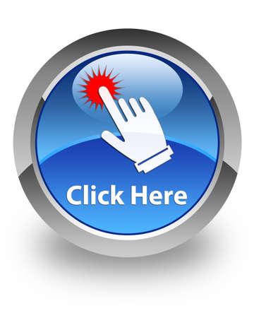 Haz clic aquí icono en el botón redondo azul brillante Foto de archivo