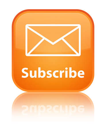 Subscribe glossy orange reflected square button photo