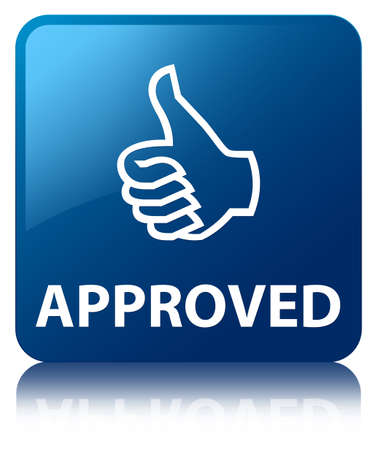 Approved glossy blue reflected square button photo
