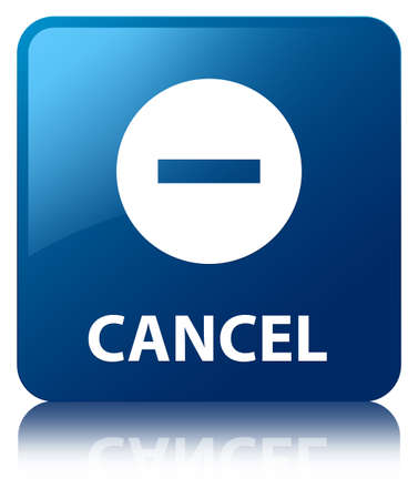 Cancel glossy blue reflected square button photo