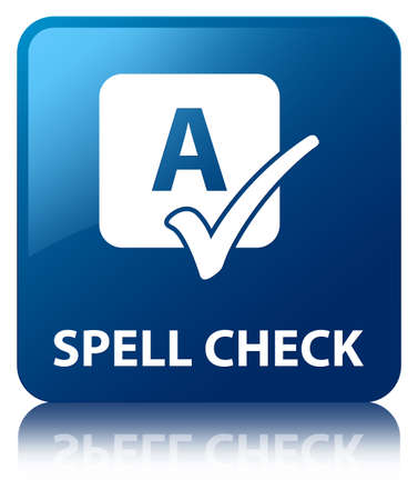 Spell check glossy blue reflected square button photo