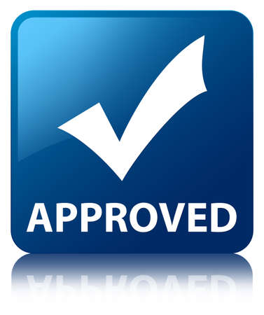 Approved  validation icon  glossy blue reflected square button photo