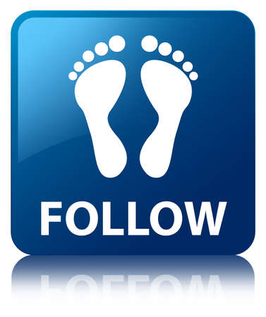 follow icon: Follow  footprint icon  glossy blue reflected square button Stock Photo