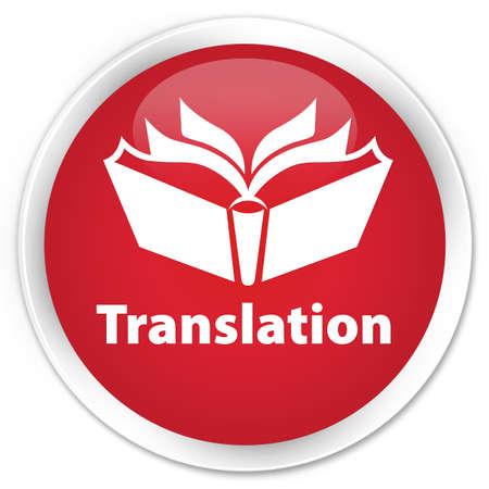 translation: Translation red glossy round button