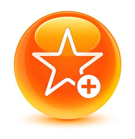 add: Add to favorite icon glassy orange button Stock Photo