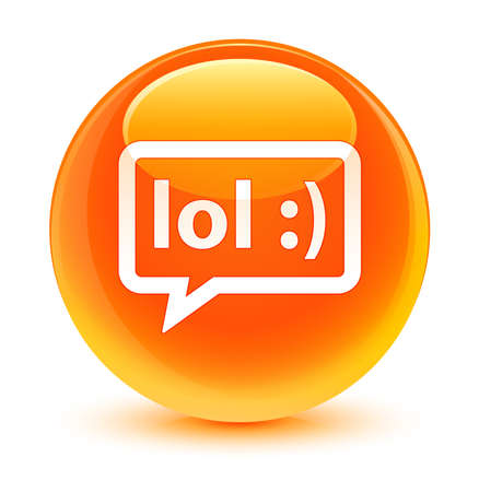 laughing out loud: LOL bubble icon glassy orange button