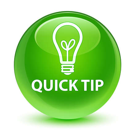 Quick tip (bulb icon) glassy green button
