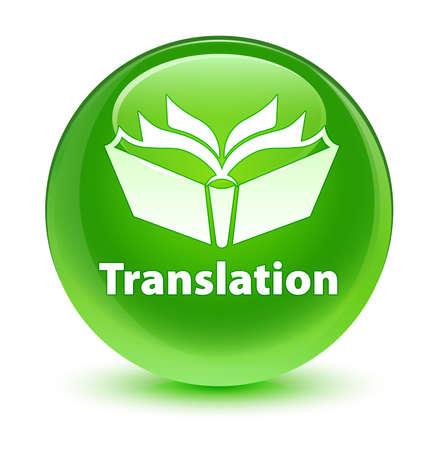 translation: Translation glassy green button
