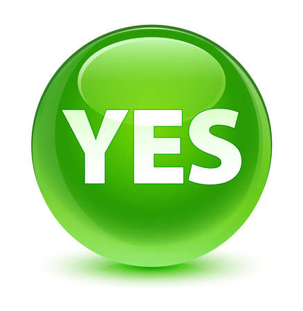 green button: Yes glassy green button