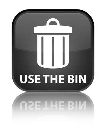 Use the bin (trash icon) black square button photo