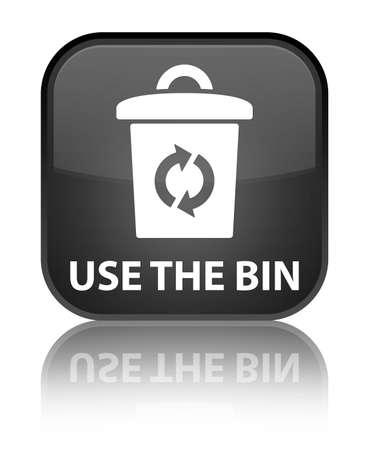 Use the bin black square button photo