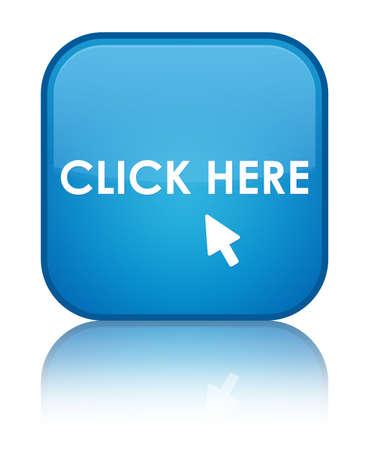 click: Klik hier cyaan blauwe knop vierkante