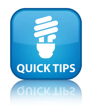 quick: Quick tips (bulb icon) cyan blue square button