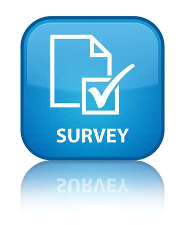 Survey cyan blue square button photo