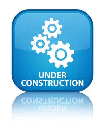 under control: Under construction (gears icon) cyan blue square button