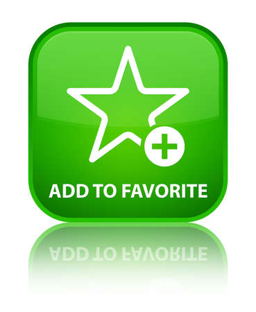 chose: Add to favorite green square button
