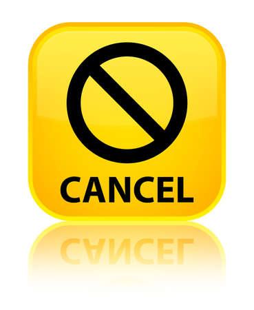 terminate: Cancel (prohibition sign icon) yellow square button