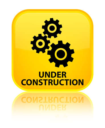 under control: Under construction (gears icon) yellow square button