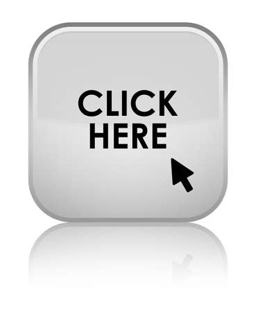 click here: Click here white square button Stock Photo