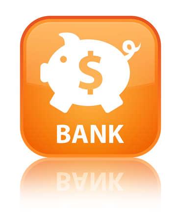 sign orange: Bank (piggy box dollar sign) orange square button
