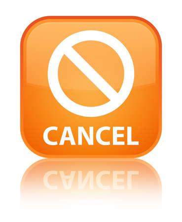 Cancel (prohibition sign icon) orange square button photo