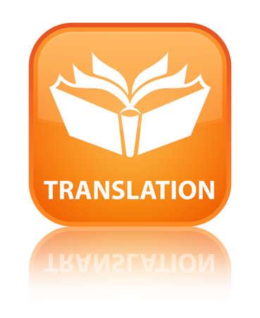 translation: Translation orange square button