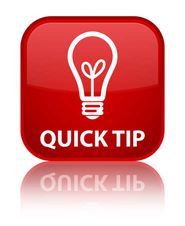 tip to tip: Quick tip (bulb icon) red square button