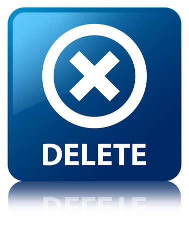 delete: Delete blue square button Stock Photo
