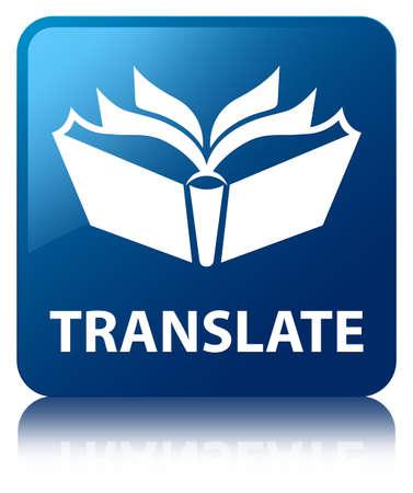 translate: Translate blue square button