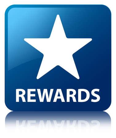 chose: Rewards (star icon) blue square button