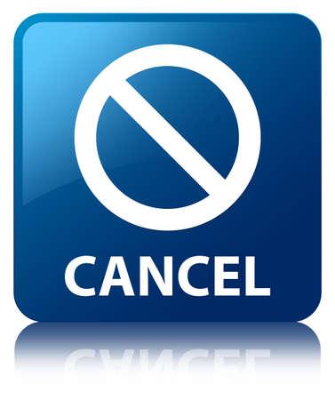 Cancel (prohibition sign icon) blue square button photo