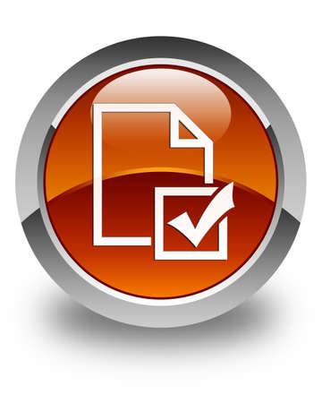 positive note: Survey icon glossy brown round button