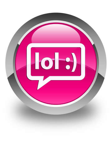 laugh out loud: LOL bubble icon glossy pink round button