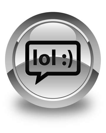 laugh out loud: LOL bubble icon glossy white round button