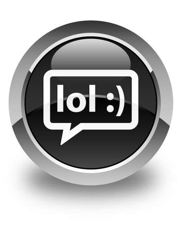 laugh out loud: LOL bubble icon glossy black round button