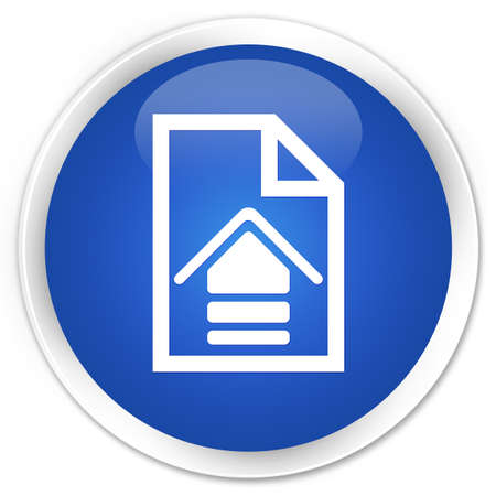 upload: Upload document icon blue glossy round button