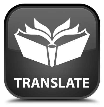translate: Translate black square button