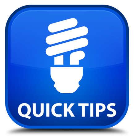 incandescence: Quick tips (bulb icon) blue square button